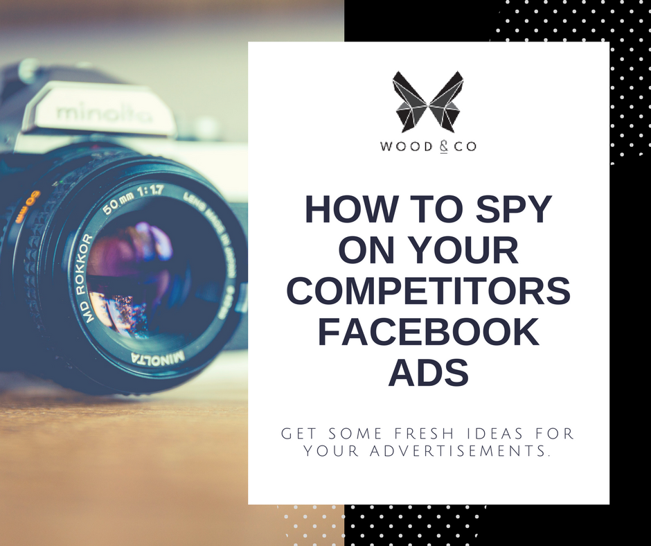 How to Spy on Your Competitors Facebook Ads